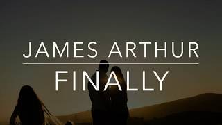 Gambar cover James Arthur - Finally (Lyrics/Tradução/Legendado)(HQ)
