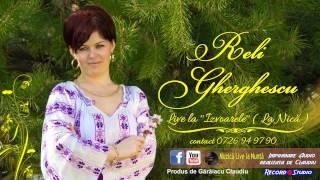 Reli Gherghescu - Puiule cu ochii verzi LIVE IZVOARE / Audio: Record Studio