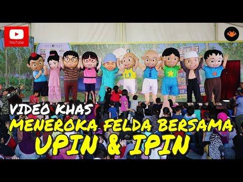 Video Khas - Meneroka Felda bersama Upin & Ipin