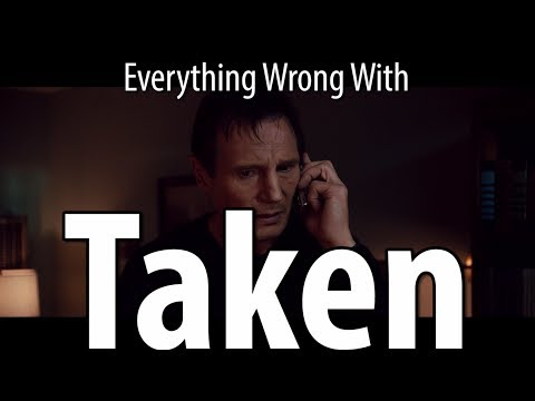 Everything Wrong With Taken In 9 Minutes Or Less