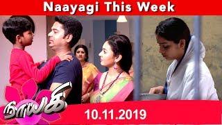 Naayagi Weekly Recap 10/11/2019
