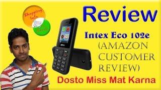Intex Eco 102e Review in hindi