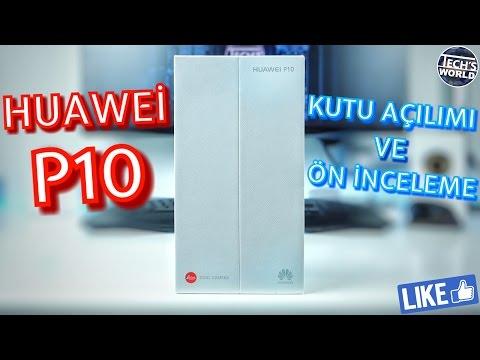 Huawei P10 Kutu Açılımı Ve Ön İnceleme