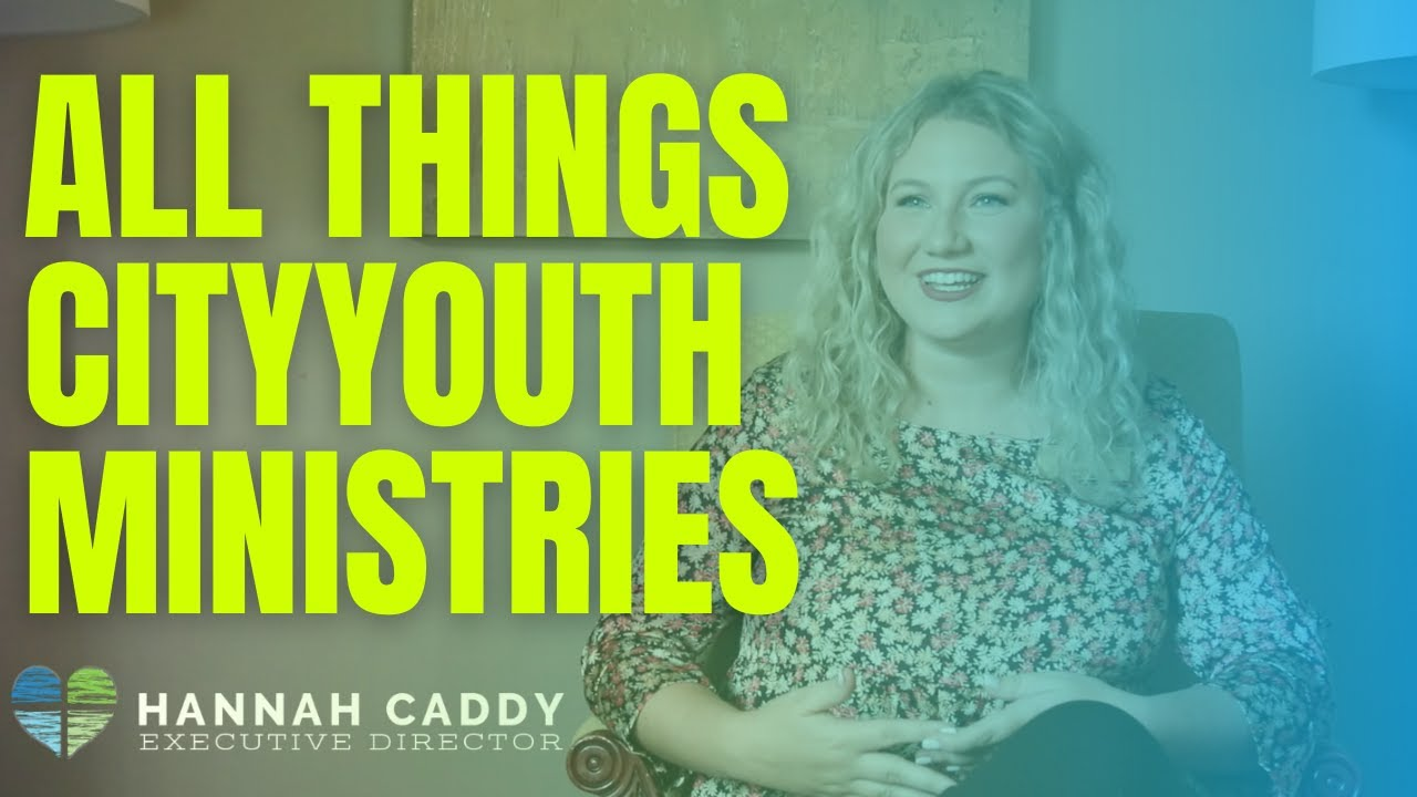 All Things CityYouth Ministries