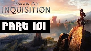 Dragon Age Inquisition Walkthrough Part 101 No Commentary Gameplay Lets Play
