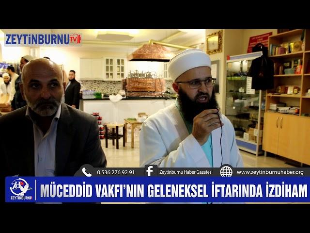 Müceddid Vakfı Genel Merkezin önünde 1500 kişiye iftar verdi