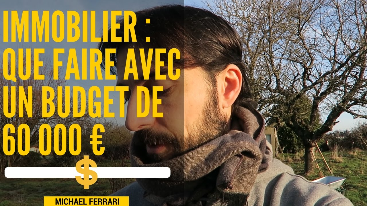 Immobilier que faire avec un budget de 60 000 youtube - Appartement humide que faire ...