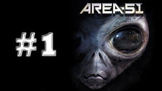 - ИГРАЮ В Area 51 Зона 51 часть 1 ВСТРЕЧА С УЖАСОМ