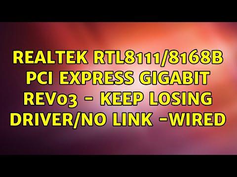 Ubuntu: Realtek RTL8111/8168B PCI Express Gigabit Rev03 - Keep Losing Driver/no Link -WIRED