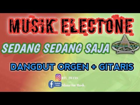 LAGU ELECTONE | Musik Asyik & Mantap Versi Orgen + Guitaris