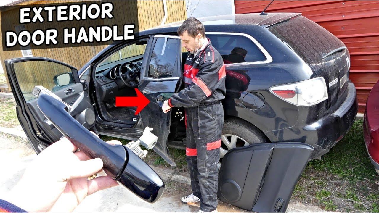 Mazda Cx 7 Exterior Door Handle Removal Replacement Cx7 Youtube
