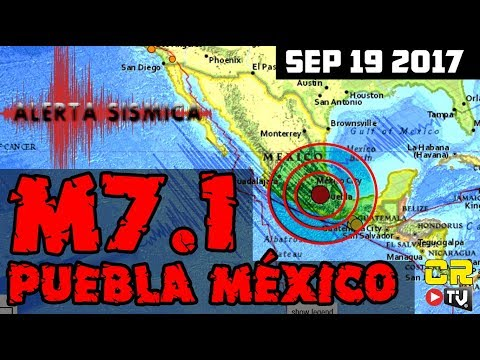 M7.1 PUEBLA MEXICO SEP 19 2017 (((ALERTA SISMICA))) ALEX BACKMAN