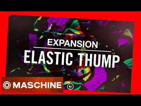 ELASTIC THUMP - MELODIC FUTURE FUNK   Expansion All Kits - Native Intruments Demo
