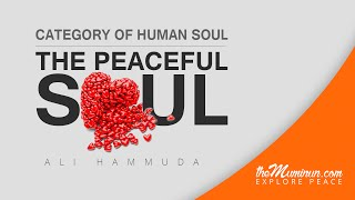 Category of human soul #3 - The Peaceful Soul