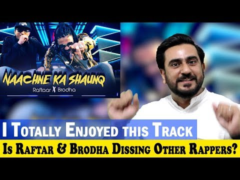 Play Naachne Ka Shaunq | Raftaar | Brodha V | Music Video  Reaction