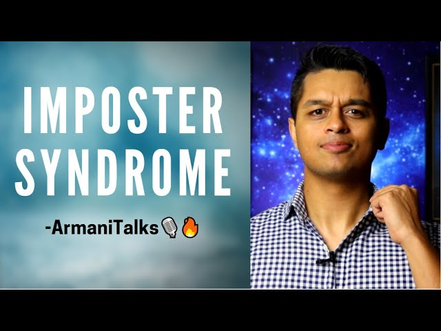 Imposter Syndrome & How to Work with It