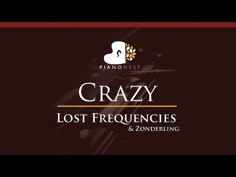 Lost Frequencies & Zonderling - Crazy - HIGHER Key (Piano Karaoke / Sing Along)