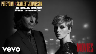Pete Yorn, Scarlett Johansson - Movies (Audio)
