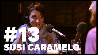 El Sentido De La Birra - #13 Susi Caramelo