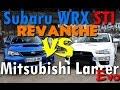 Drag Race 1/4 mile - [Revanche] Subaru WRX STi vs Mitsubishi Lancer Evo X