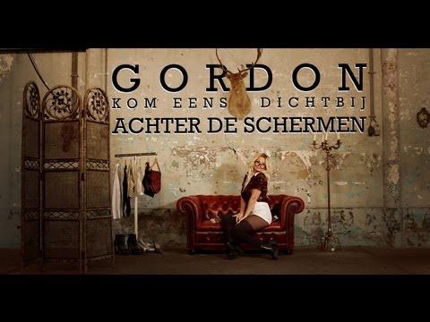 Gordon - Kom Eens Dichterbij / Achter De Schermen