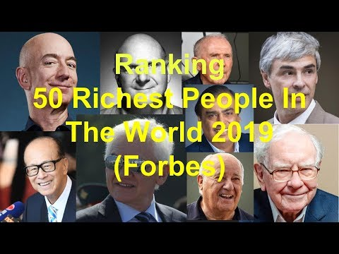50 Richest People In The WORLD 2019 (Forbes) | ThaloStats
