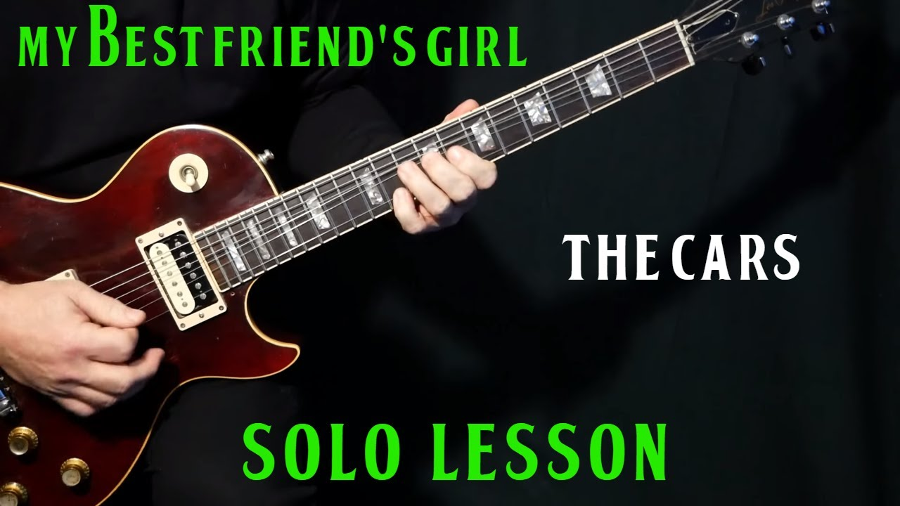 how to play my best friend 39 s girl on guitar by the cars solo electric guitar lesson. Black Bedroom Furniture Sets. Home Design Ideas