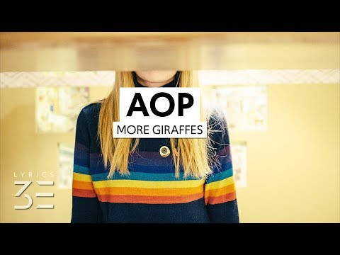 More Giraffes - AOP (Lyrics) Mp3