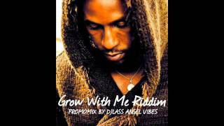 Grow With Me Riddim Mix (Full) Feat. Jah Cure, Sizzla, Rebellion, Gyptian (July Refix 2017)