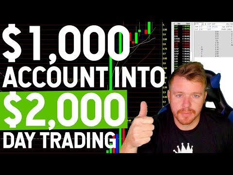 $1,000 Dollar Day Trading Account Into $2,000!