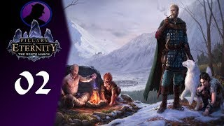 Let's Play Pillars Of Eternity The White March - Part 2 - Odd Strategy For Disarming!
