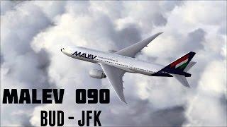 Malév 090 ✈ Budapest  - New York ► BUD-JFK  Flight Movie ► 2016.  [FSX; IVAO]