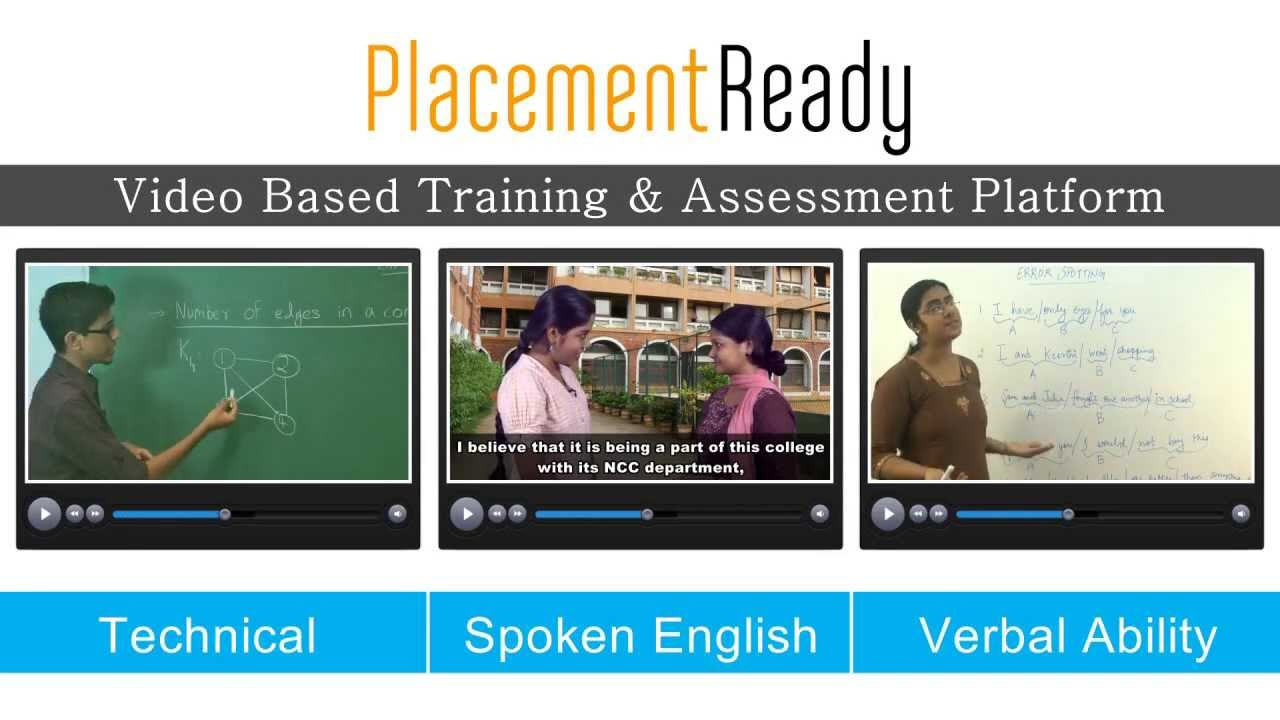 Placement Ready - Recruitment, Assessment and 24*7 video