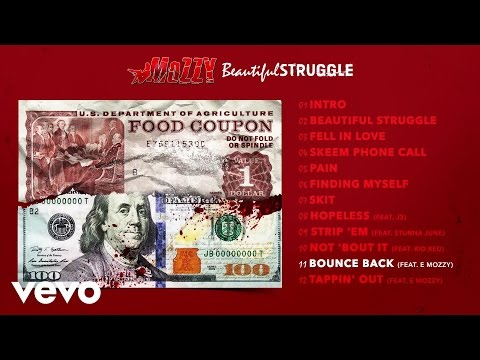 Mozzy - Bounce Back (Audio) ft. E Mozzy