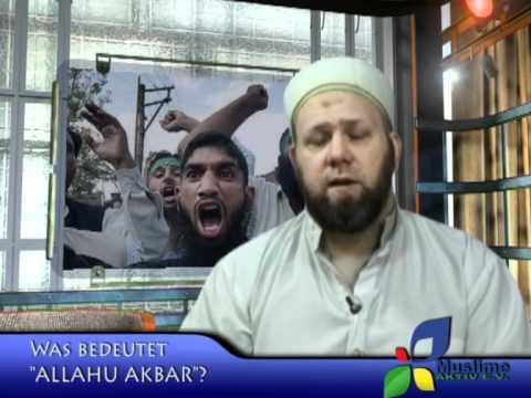 Was Bedeutet Allahu Akbar Youtube