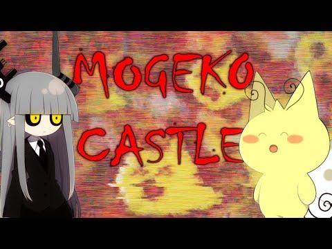 I don't trust the nice ones . . . || Mogeko Castle - Part 3