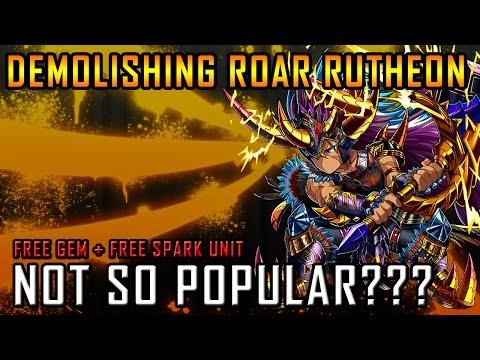 Demolishing Roar Rutheon. Not So Popular? Free Gem & Free Spark Critical Unit