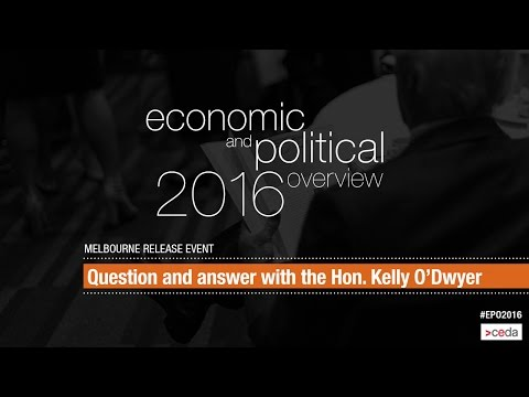 CEDA EPO 2016 - Melbourne release - Q&A with the Hon. Kelly O'Dwyer