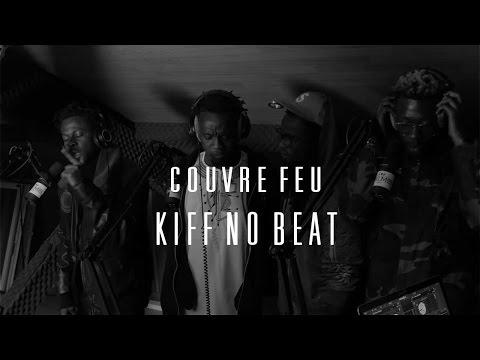 KIFF NO BEAT - Freestyle dans Couvre Feu sur OKLM Radio