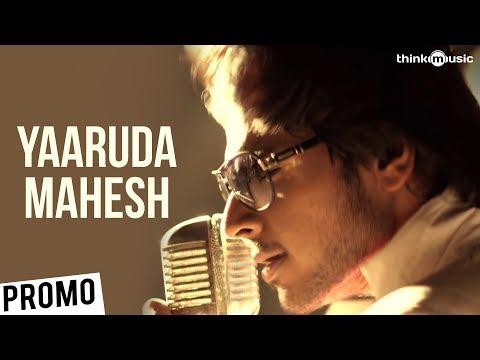 Yaaruda Mahesh Promo Song (Select HD)
