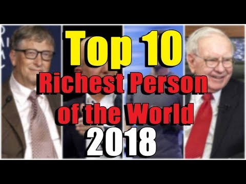 Top 10 Richest Person of the World | Updated April 2018