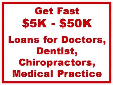 Medical Practice Loans For Doctors, Dentist, Chiropractors, Physicians | Start-Up Loans