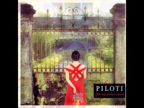 Piloti - Neverna Si - (Audio 1996)