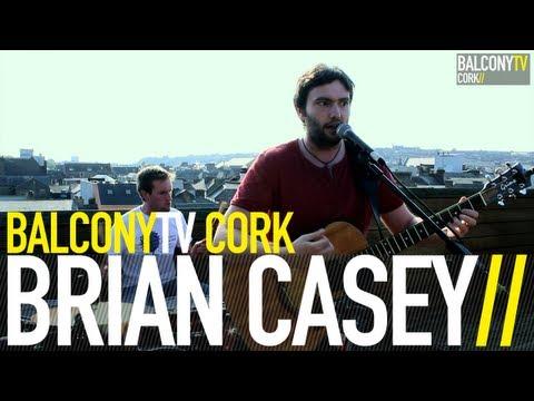BRIAN CASEY - PLAIN SAILING (BalconyTV)