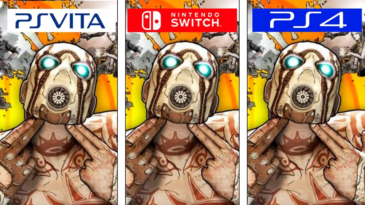 Συγκριτικό του Borderlands 2 ανάμεσα σε Switch,Vita και PS4