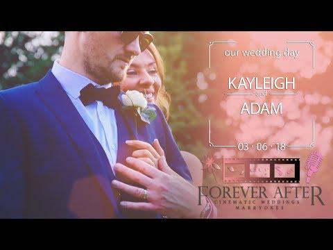 Kayleigh & Adam Schofield - Our Wedding Highlights 03.06.18
