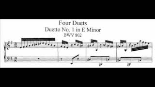 J.S. Bach - BWV 802 - Duetto No.1 e-moll / E minor