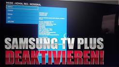 Samsung TV Plus löschen & Werbung im Smart Hub deaktivieren