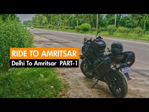 Amritsar | SOLO RIDE | Part 1