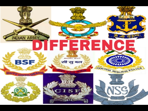 How many difference between  Indian armes force , paramilitary force and central armes police force.